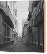 Old San Juan Puerto Rico Downtown On The Street Wood Print