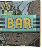 Old Vintage Bar Neon Sign Livingston Montana Wood Print