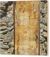 Old Wood Door And Stone - Vertical  Wood Print