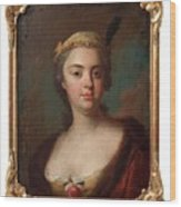 Olof Arenius, Ulrika Eleonora Ribbing Af Zernava 1723-1787 Wood Print