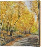 On Golden Road Wood Print