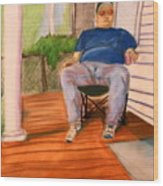On The Porch With Uncle Pervy Wood Print