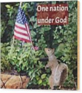One Nation Under God Wood Print