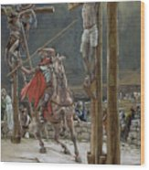 One Of The Soldiers With A Spear Pierced His Side Wood Print by Tissot