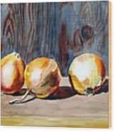Onions In The Sun Wood Print