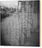 Open Sign Quadruple Multiple Exposure Holga Photography Wood Print