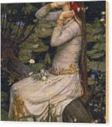 Ophelia Wood Print by John William Waterhouse