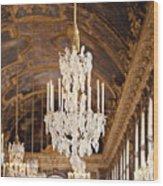 Opulence - Versailles, France Wood Print