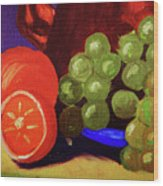 Oranges And Grapes Wood Print