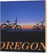 Oregon Bikes 2 Wood Print