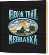 Oregon Trail Nebraska History Design Wood Print