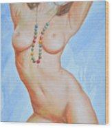 Original Body Oil Painting - Nude Girl#16-2-5-23 Wood Print