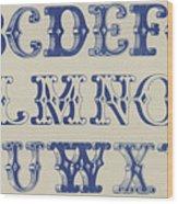 Ornamental Font Wood Print