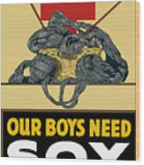 Our Boys Need Sox - Knit Your Bit Wood Print by War Is Hell Store