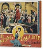 Our Dancing Daughters, Joan Crawford Wood Print