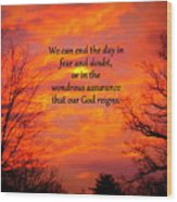 Our God Reigns Wood Print