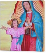 Our Lady Of Guadalupe And Child Wood Print