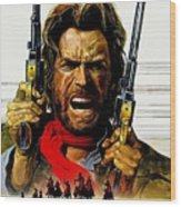 Outlaw Josey Wales The Wood Print