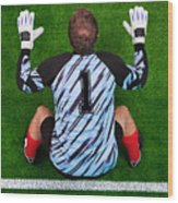 Overhead Shot Of A Goalkeeper On The Goal Line Wood Print by Richard Thomas