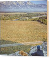 Overlooking The Grand Tetons Jackson Hole Wood Print