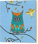 Owl And Birds - Whimsical Wood Print