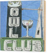 Owl Club Wood Print