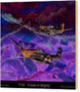 P-51 Cripes A Wood Print