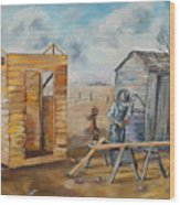 Pa Builds A New Outhouse Wood Print