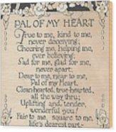 Pal Of My Heart Wood Print