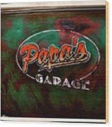 Papa's Garage Wood Print