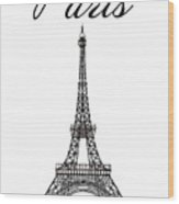Paris And The Eiffel Tower - Black Wood Print