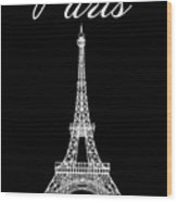 Paris And The Eiffel Tower - White Wood Print