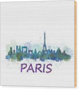 Paris City Skyline Hq Watercolor V3 Wood Print