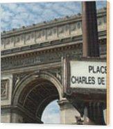 Paris France. Larc De Triomphe On Place Charles De Gaulle Wood Print