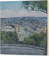 Paris From The Sacre Coeur Montmartre France 2016 Wood Print