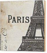 Paris, Ooh La La 1 Wood Print