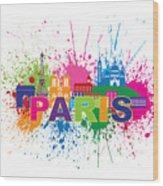 Paris Skyline Paint Splatter Text Illustration Wood Print