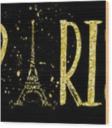 Paris Typografie - Gold Splashes Wood Print