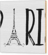 Paris Typography Wood Print