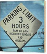 Parking Limits Wood Print