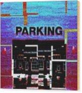 Parking Wood Print