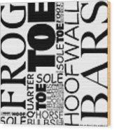 Parts Of Hoof And Foot Wood Print