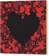 Passionate Love Heart Wood Print