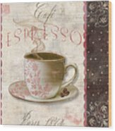 Patisserie Cafe Espresso Wood Print