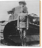Patton Beside a Renault Tank - WWI Wood Print