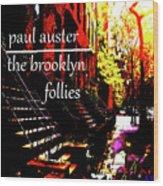 Paul Auster Poster Brooklyn  Wood Print