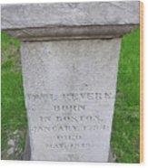 Paul Revere Grave  Wood Print