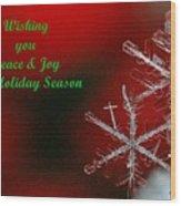 Peace And Joy Christmas One Wood Print