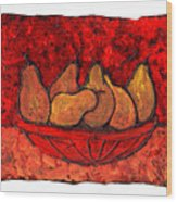 Pears On Fire Wood Print