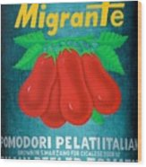 Pelati Migrante 2008 Wood Print